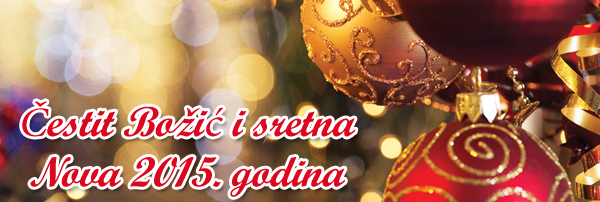 Čestit Božić i sretna Nova 2015. godina